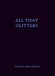 ALL THAT GLITTERS Beaumont w bleeds f cover